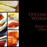 Workshop: Make Your Own Kimchi – CANCELED
