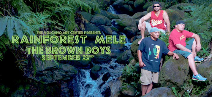 """Rainforest Mele"" featuring The Brown Boys – CANCELED"