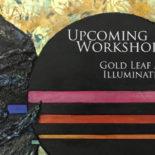 Workshop: Gold Leaf and Illumination