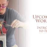 Workshop: Flameworking – An Introductory Class