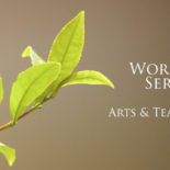 Workshop Series: Arts & Tea Culture