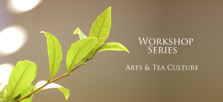 Workshop-Arts-and-Tea-Culture