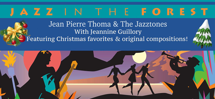 Jazz in the Forest | December 2019