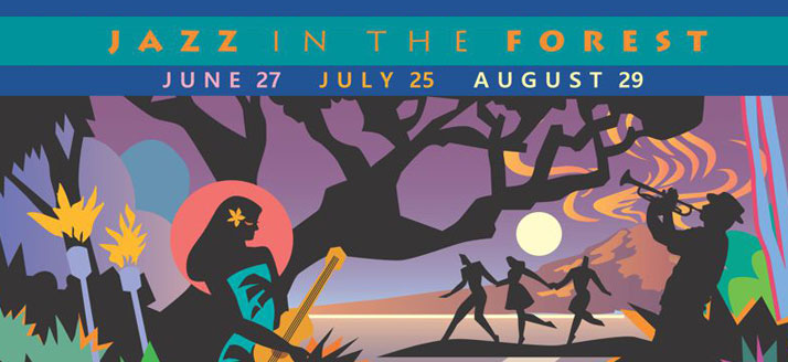 Jazz in the Forest | June 27: UPDATE