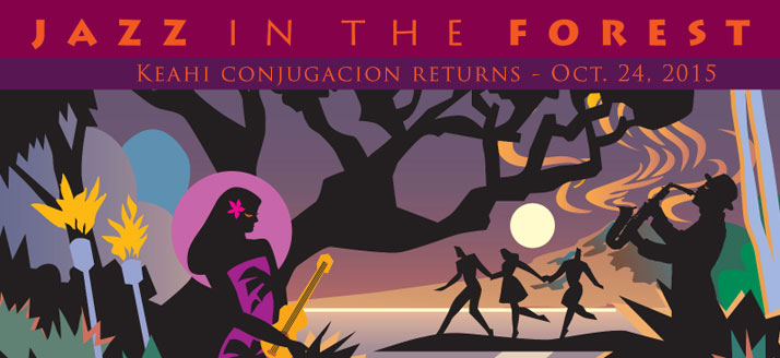Jazz in the Forest | Keahi Conjugacion Returns