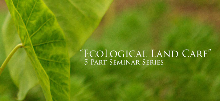 EcoLogical Land Care 101