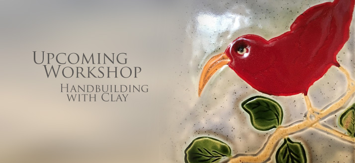 Handbuilding with Clay Workshop at Volcano Art Center