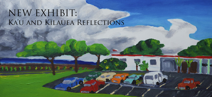 New-Exhibit-Kau-Kilauea-Reflections-VAC
