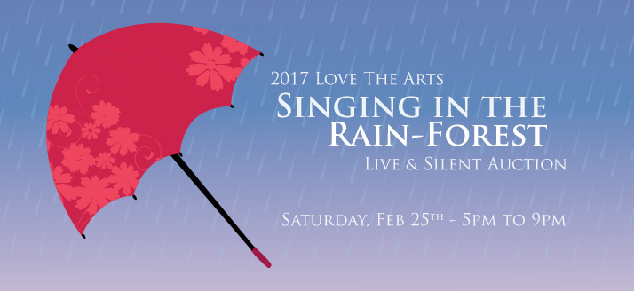Love the Arts 2017: Singin' in the Rainforest
