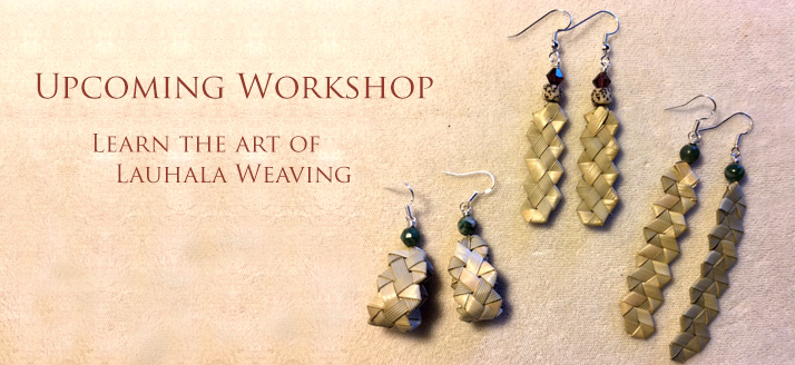 Workshop: Learn the Art of Lauhala Weaving