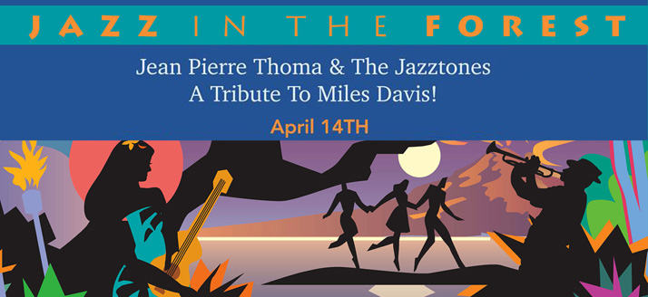 Jazz in the Forest | April 2018