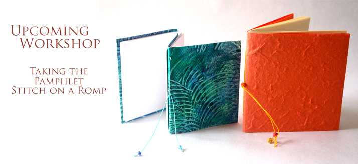 Workshop: Taking the Pamphlet Stitch on a Romp