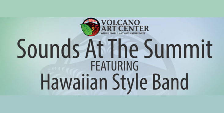 Concert: Hawaiian Style Band at Volcano Art Center (SOLD OUT)