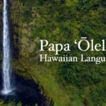 Hawaiian Language Classes Offered at Volcano Art Center