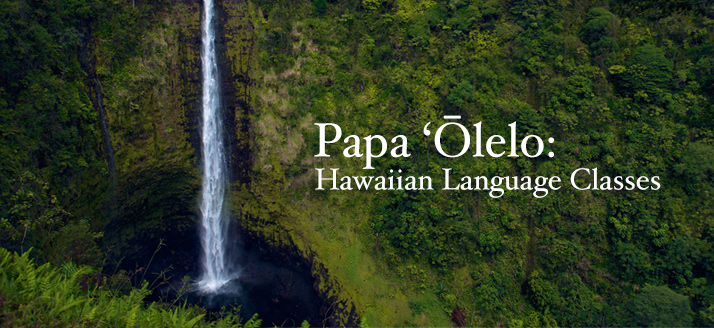 Classes-Hawaiian Langauge